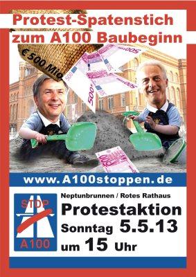 Protest-Spatenstich zum A100-Baubeginn am 5.5.2013 um 15 Uhr Neptunbrunnen/ Rotes Rathaus