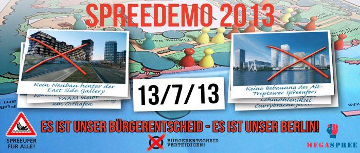 """Demonstration Fünf Jahre Bürgerentscheid """"Spreeufer für alle!"""" am 13.7.2013"""