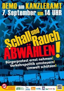 Demonstration am Bundeskanzleramt in Berlin: SCHALL UND RAUCH ABWÄHLEN! Bürgerprotest ernst nehmen – Verkehrspolitik umsteuern – Umwelt schützen! Samstag, 7.9.2013 um 14:00 Uhr