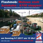 Flashmob Wohnen statt Autobahn, A100 stoppen! am 9.7.2017 Hohenzollerndamm