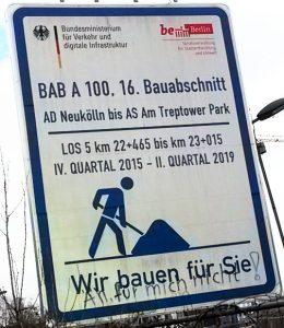 Baustellenschild Autobahn A100 nach Berlin-Treptow: Fehlende Dankbarkeit!
