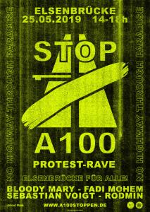 PROTEST RAVE A100 stoppen! Elsenbrücke für alle! am 25.5.2019