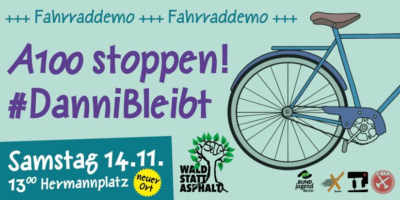 Fahrraddemo A100 stoppen! #DanniBleibt am 14.11.2020